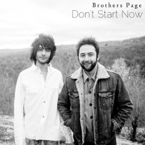 Album Don't Start Now from Brothers Page