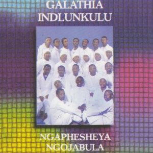 Album Ngaphesheya Ngojabula from Galathia Indlunkulu