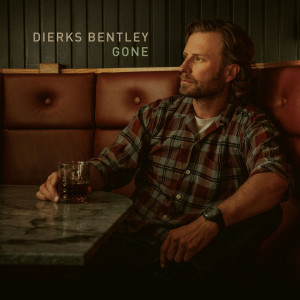 Dierks Bentley的專輯Gone