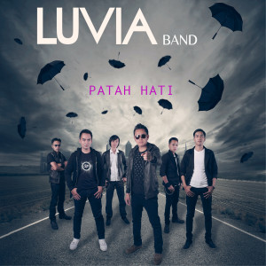 Patah Hati dari Luvia Band