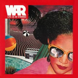 Album Life (Is So Strange) from War