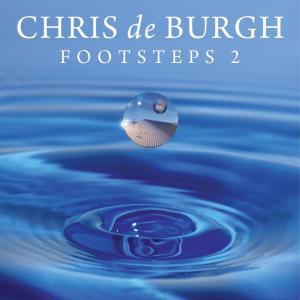 Album Footsteps 2 from Chris De Burgh