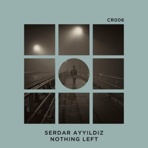 Album Nothing Left from Serdar Ayyildiz