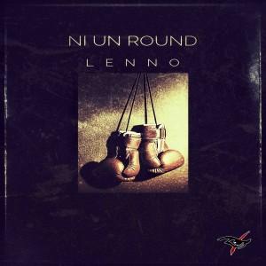 Album Ni Un Round (Explicit) from Lenno
