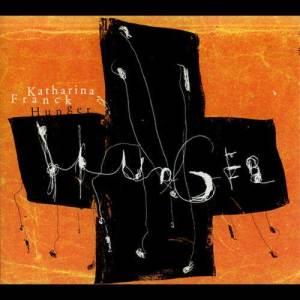 Album Hunger from Katharina Franck