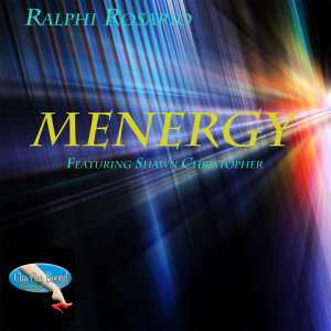 Album Menergy Remix EP from Shawn Christopher