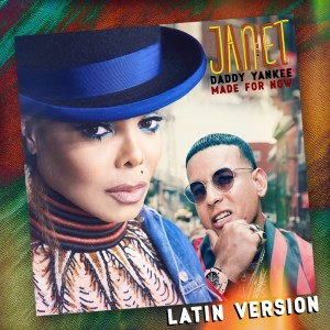 Janet Jackson的專輯Made For Now (Latin Version)