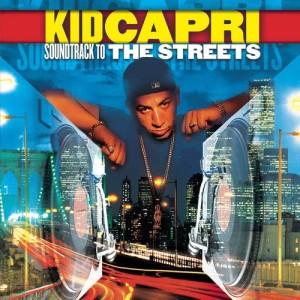 Album Soundtrack to the Streets from Kid Capri