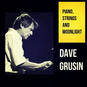 Album Piano, Strings and Moonlight from Dave Grusin