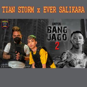 Ampun Bang Jago 2 dari Tian Storm