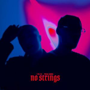 Album No Strings (Explicit) from I M U R