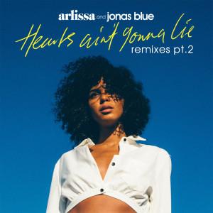 Album Hearts Ain't Gonna Lie (Remixes, Pt. 2) from Arlissa