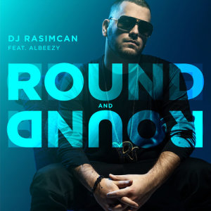 Album Round And Round from DJ Rasimcan