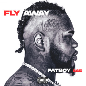 Album Fly Away (Explicit) from Fatboy SSE