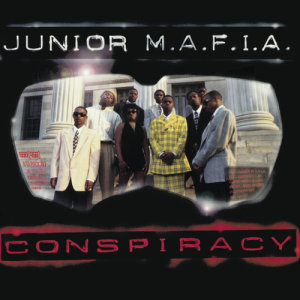 Album Conspiracy from Junior M.A.F.I.A.