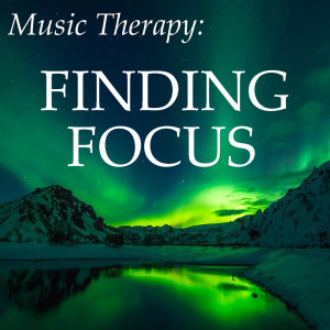 Album Music Therapy: Finding Focus from Power Shui