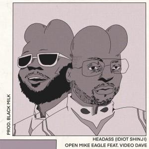 Album Headass (Idiot Shinji) from Open Mike Eagle