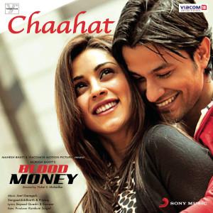 Album Chaahat (DJ Lloyd 'The Bombay Bounce' Remix) from Jeet Gannguli, Sangeet and Siddharth Haldipur,Pranay