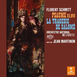 Album Schmitt: Psaume XLVII, Op. 38 & La tragédie de Salomé, Op. 50 from Jean Martinon