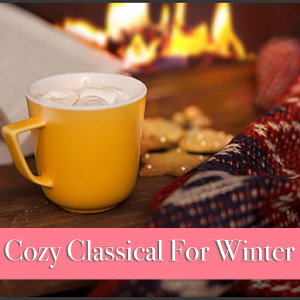Chopin----[replace by 16381]的專輯Cozy Classical For Winter