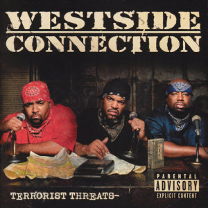 Westside Connection的專輯Terrorist Threats