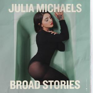 Julia Michaels的專輯Broad Stories