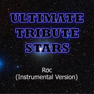 Ultimate Tribute Stars的專輯The-Dream - Roc (Instrumental Version)