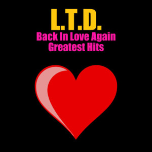 Album Back In Love Again - Greatest Hits from L.T.D.