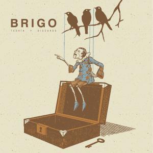 Album Teoría y Discurso from Brigo