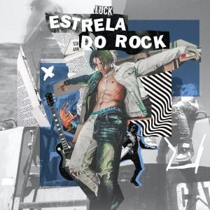 Album Estrela do Rock from Luck