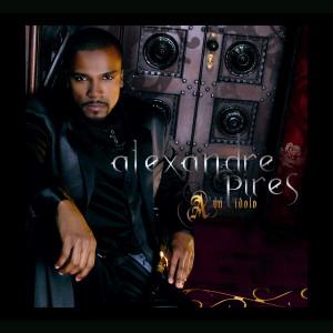 A Un Idolo 2007 Alexandre Pires