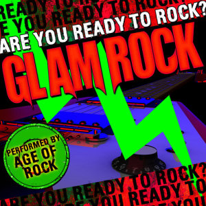 Album Are You Ready to Rock? Glam Rock from Age Of Rock