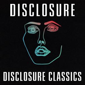 Album Disclosure Classics from Disclosure