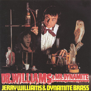 Dr. Williams & Dr. Dynamite 1969 Jerry Williams