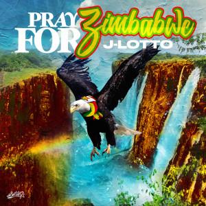 Album Pray for Zimbabwe from J-Lotto