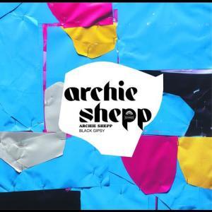 Black Gipsy 2004 Archie Shepp