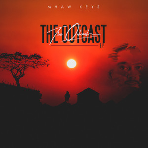 Album The Outcast EP from Mhaw Keys