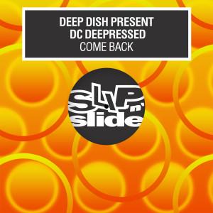 Deep Dish的專輯Come Back