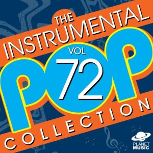 The Hit Co.的專輯The Instrumental Pop Collection, Vol. 72