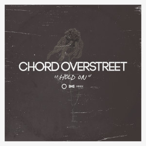 Album Hold On from Chord Overstreet