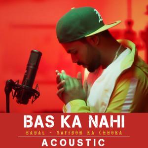 Album Bas Ka Nahi (Acoustic) from Badal