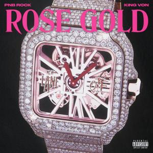 King Von的專輯Rose Gold (feat. King Von) (Explicit)