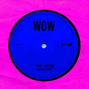WOW (Imanbek Remix) dari Zara Larsson