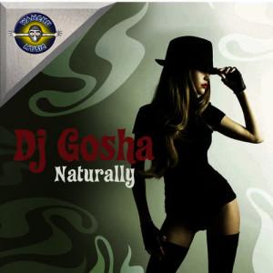 Album Naturally from Dj Gosha