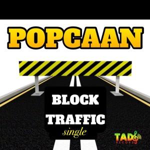 Album Block Traffic (Explicit) from Popcaan