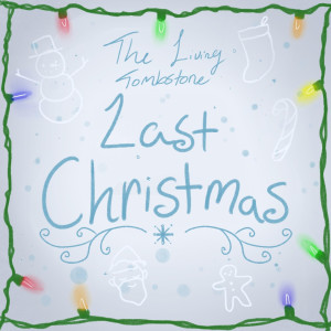 The Living Tombstone的專輯Last Christmas