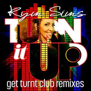 Album Kym Sims - Turn It Up (Get Turnt Club Remixes) from Kym Sims