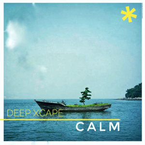 Album Calm from Deep Xcape
