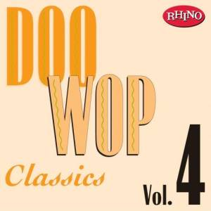 Album Doo Wop Classics, Vol. 4 from Doo Wop