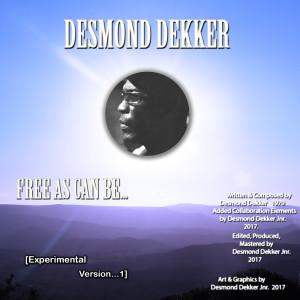 Album Free as Can Be... (Experimental Version 1) from Desmond Dekker